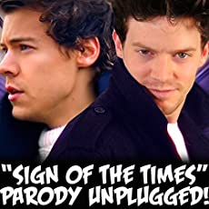 "\""Sign of the Times\\"" Parody of Harry Styles' \\""Sign of the Times\\"""