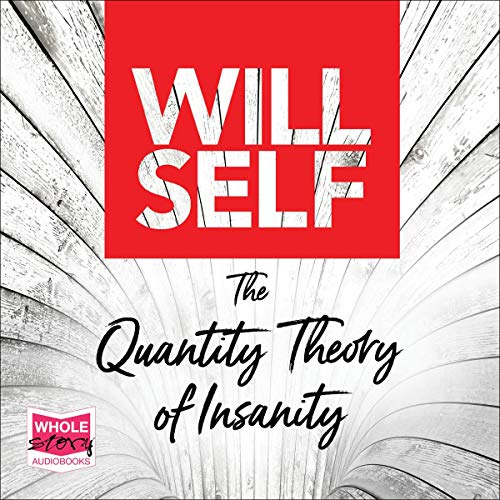 The Quantity Theory of Insanity cover art