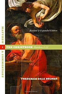 Matthew: A Commentary, the Christbook, Matthew 1-12