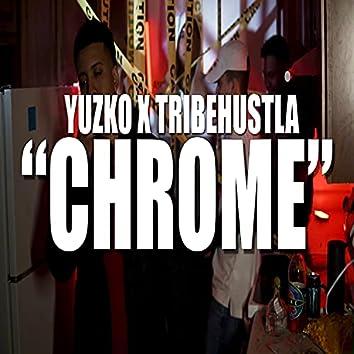 CHROME (feat. Tribe Hustla)