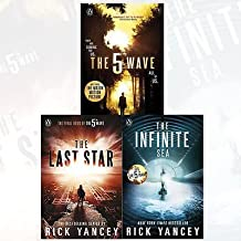 Rick Yancey Collection The 5th Wave Series 3 Books Bundle (The 5th Wave: The Last Star (Book 3), The 5th Wave: The Infinite Sea (Book 2), The 5th Wave (Book 1)) by Rick Yancey (2016-11-09)