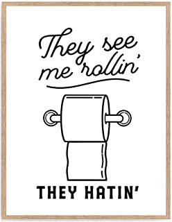 Best they see me rollin bathroom print Reviews