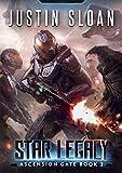 Star Legacy: A Military Space Opera (Ascension Gate Book 2)