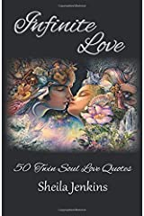 Infinite Love: 50 Twin Soul Love Quotes Paperback