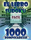 SUDOKU Facíl: Libro de Sudoku con 1000 Rompecabezas de Facíl Para Adultos