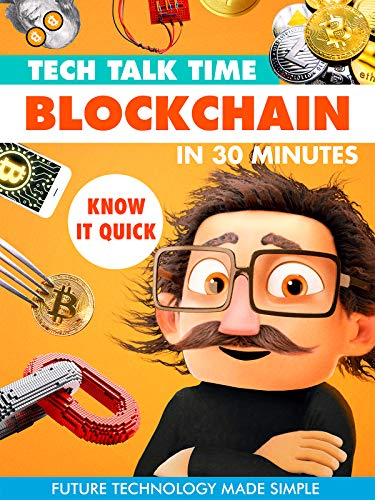 Tech Talk Time: Blockchain In 30 Minutes