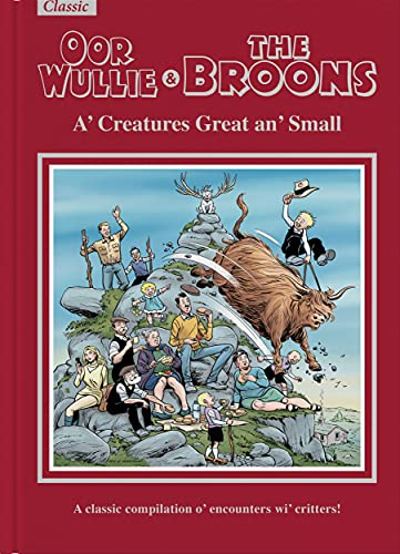 The Broons & Oor Wullie Giftbook 2022: A' Creatures Great an' Small