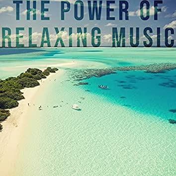 The Power of Relaxing Music