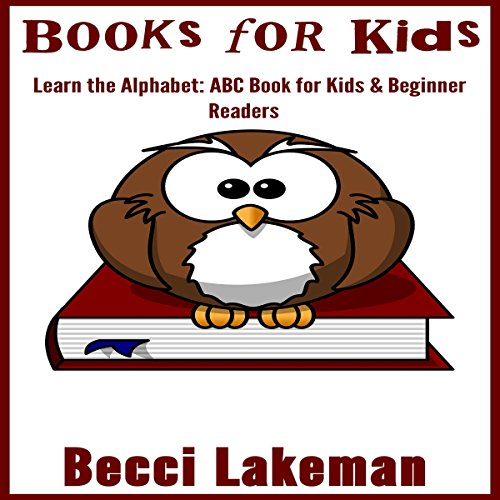 Books for Kids: ABC Books for Kids & Beginner Readers  By  cover art