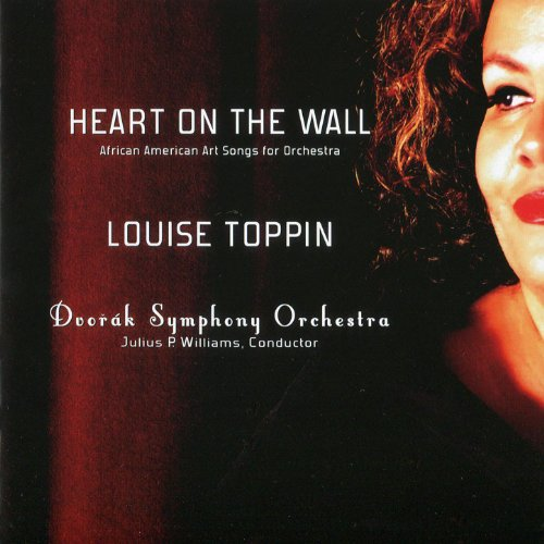 Heart on the Wall: African American Art Songs for Orchestra