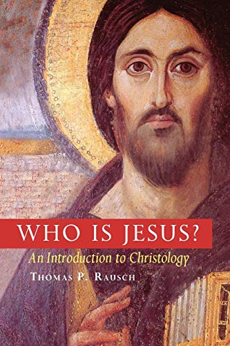 Who is Jesus?: An Introduction to Christology (Michael...