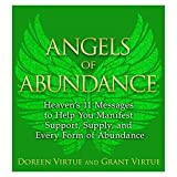 Angels of Abundance( Heaven's 11 Messages to Help You Manifest Support Supply and Every Form of Abundance)[ANGELS OF ABUNDANCE][Paperback] [Paperback] [May 31, 2014] DoreenVirtue