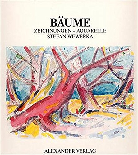Bäume / Bleistift - Farbstift - Aquarelle, 1977-1984. Dt./Engl: Bäume. Zeichnungen und Aquarelle