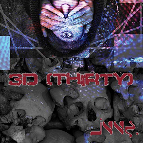 3D (Thirty) [Explicit]