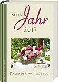 Mein Jahr 2017: Kalender -Tagebuch