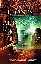 Los leones de Al-Rassan (Best seller) (Spanish Edition)