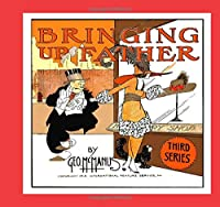 Bringing Up Father 3: 1919 Humor Comic Strips - Black and White Edition