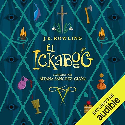 Diseño de la portada del título El ickabog (Narración en Castellano)
