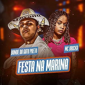 Festa na Marina (feat. Mc Dricka)