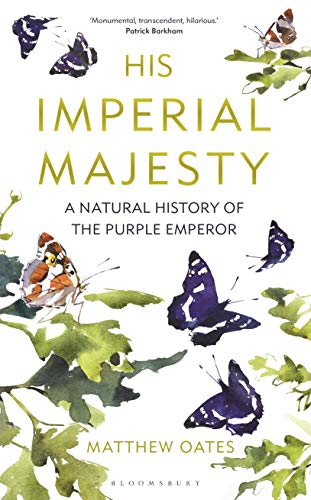 His Imperial Majesty: A Natural History of the Purple Empero