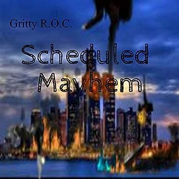 Scheduled Mayhem