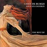 High on Emotion - The Best of - Chris de Burgh