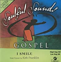 I Smile [Accompaniment/Performance Track] by Kirk Franklin (2011-03-25)