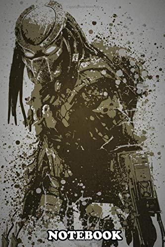 Notebook: Predator Splatter Effect Artwork Inspired By Predator F , Journal for Writing, College Ruled Size 6' x 9', 110 Pages