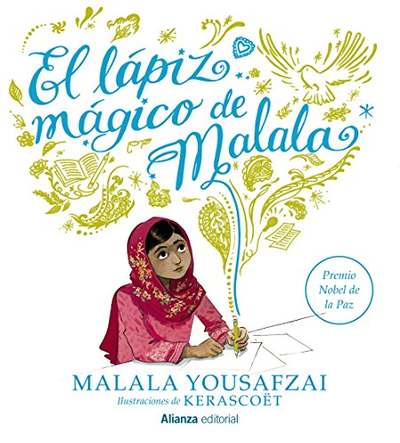 El lápiz mágico de Malala (Libros Singulares (LS))