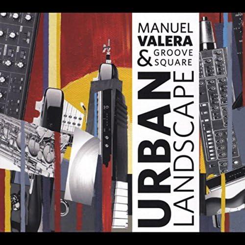 Manuel Valera & Groove Square