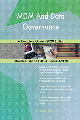 MDM And Data Governance A Complete Guide - 2020 Edition