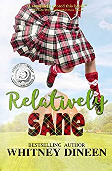 Relatively Sane (Relativity Series Book 2) by [Whitney Dineen]