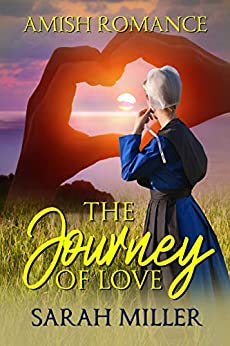 The Journey of Love by [Sarah Miller]