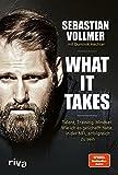 What it takes: Talent, Training, Mindset. Wie ich es geschafft habe, in der NFL erfolgreich zu sein