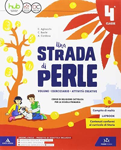 Una strada di perle. Per la Scuola elementare. Con e-book. Con espansione online: 2