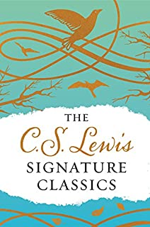 C. S. Lewis Signature Classics (Gift Edition): An Anthology of 8 C. S. Lewis Titles: Mere Christianity, the Screwtape Lett...