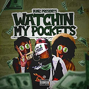 Watchin' My Pockets