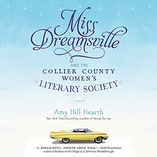 Miss Dreamsville and the Collier County Women's Literary Society audiobook cover art