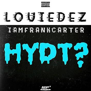 Hydt? (feat. Iamfrankcarter)