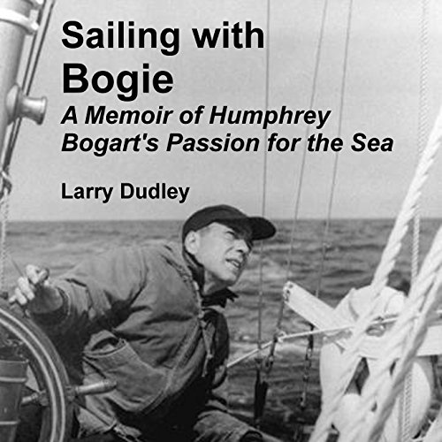 Sailing with Bogie audiobook cover art