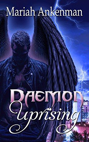 Book: Daemon Uprising by Mariah Ankenman
