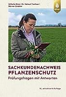Sachkundenachweis Pflanzenschutz: Pruefungsfragen mit Antworten