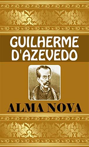 ALMA NOVA : THE NEW SOUL (English Edition)