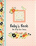 Best Baby Journals - Baby's Book: The First Five Years (Floral Design) Review