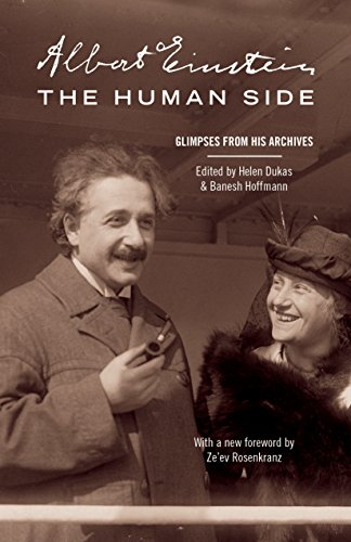 Albert Einstein, The Human Side: Glimpses from His Archives (English Edition)