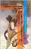 EL AMIGO DE LA ESTUDIANTE DE MATEMÁTICAS: Volumen I: Las Plumas del Diablo