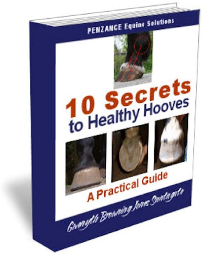 10 Secrets to Healthy Hooves (English Edition)