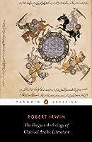 Penguin Classics Penguin Anthology Of Classical Arabic Literature
