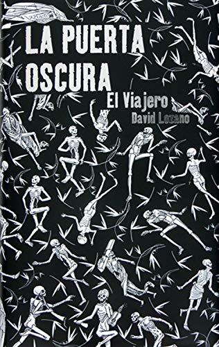 La puerta oscura I. El viajero (Spanish Edition)