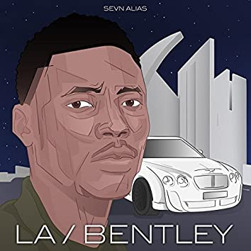 LA / Bentley